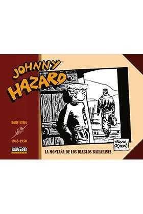 JOHNNY HAZARD 1948-1950. LA MONTAÑA DE LOS DIABLOS BAILARINES