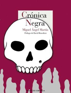 CRONICA NEGRA