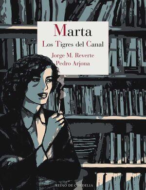 MARTA. LOS TIGRES DEL CANAL