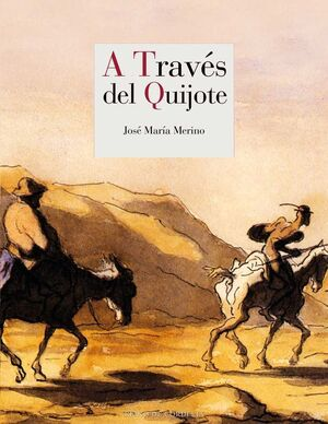 A TRAVES DEL QUIJOTE