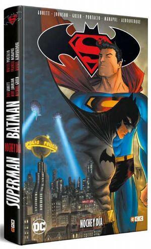 SUPERMAN / BATMAN: NOCHE Y DIA