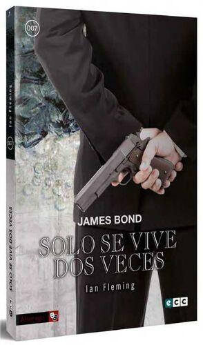 JAMES BOND #10. SOLO SE VIVE DOS VECES (ECC)
