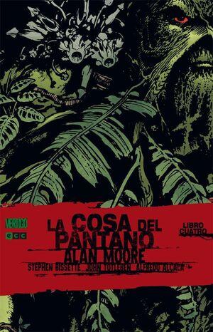 LA COSA DEL PANTANO DE ALAN MOORE #04 (ECC)