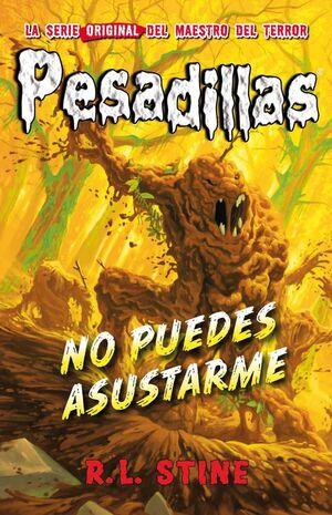 PESADILLAS 23: NO PUEDES ASUSTARME