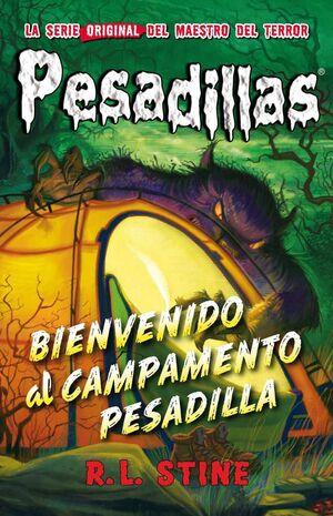 PESADILLAS 24: BIENVENIDO AL CAMPAMENTO PESADILLA