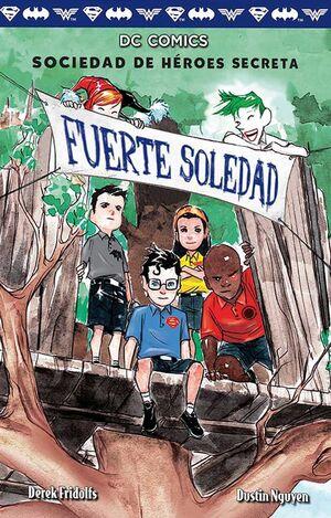 SOCIEDAD DE HEROES SECRETA #02. FUERTE SOLEDAD
