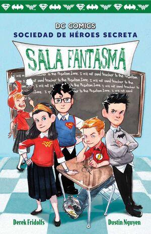SOCIEDAD DE HEROES SECRETA #03. SALA FANTASMA