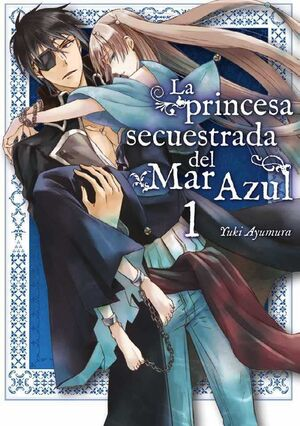 LA PRINCESA SECUESTRADA DEL MAR AZUL #01