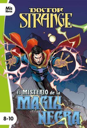 DOCTOR EXTRAÑO. EL MISTERIO DE LA MAGIA NEGRA (NARRATIVA VERDE 8-10)