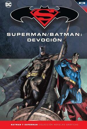 COLECCIONABLE BATMAN Y SUPERMAN #41. SUPERMAN / BATMAN: DEVOCION