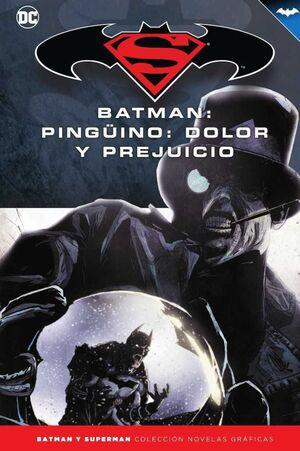 COLECCIONABLE BATMAN Y SUPERMAN #42. BATMAN. PINGÜINO: DOLOR Y PREJUICIO