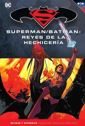 COLECCIONABLE BATMAN Y SUPERMAN #44. SUPERMAN/BATMAN:REYES DE LA HECHICERIA