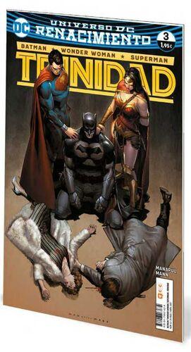 BATMAN / WONDER WOMAN / SUPERMAN: TRINIDAD. RENACIMIENTO #03