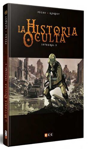 LA HISTORIA OCULTA. INTEGRAL #03