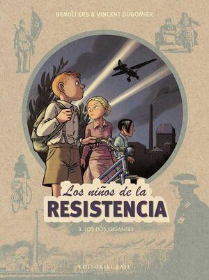LOS NIÑOS DE LA RESISTENCIA #03. LOS DOS GIGANTES