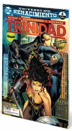 BATMAN / WONDER WOMAN / SUPERMAN: TRINIDAD. RENACIMIENTO #04