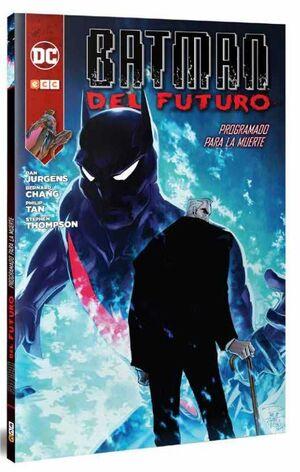 BATMAN DEL FUTURO #03. PROGRAMADO PARA LA MUERTE