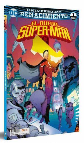 EL NUEVO SUPER-MAN. RENACIMIENTO #01