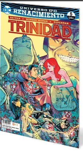 BATMAN / WONDER WOMAN / SUPERMAN: TRINIDAD. RENACIMIENTO #05
