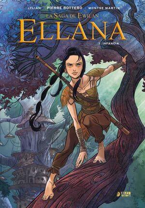 ELLANA #01. INFANCIA