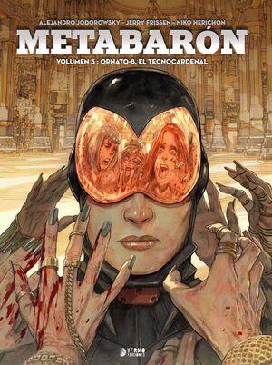 METABARON #03: ORNATO-8, EL TECNOCARDENAL