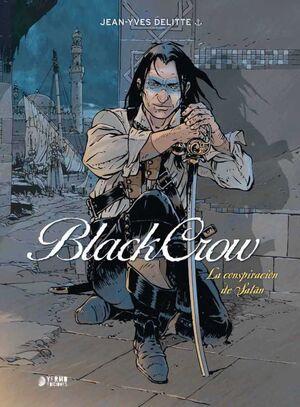 BLACK CROW #02: LA CONSPIRACION DE SATAN