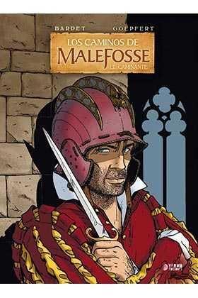 LOS CAMINOS DE MALEFOSSE #04 EL CAMINANTE