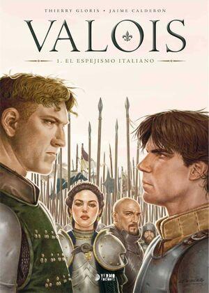 VALOIS #01. EL ESPEJISMO ITALIANO