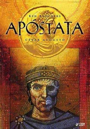 APOSTATA #03. CESAR AUGUSTO
