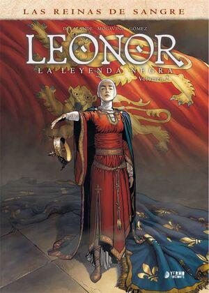 LEONOR: LA LEYENDA NEGRA #02. INTEGRAL