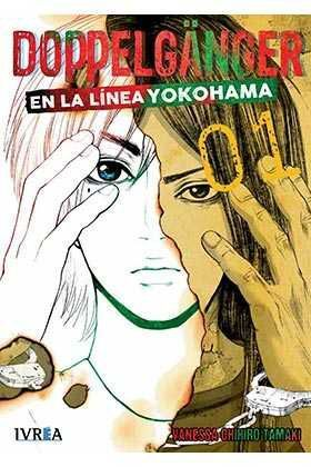 DOPPELGANGER #01 EN LA LINEA DE YOKOHAMA