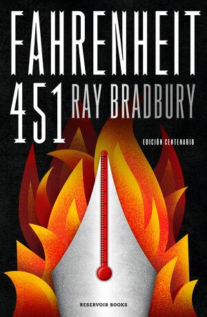 FAHRENHEIT 451 (EDICION CENTENARIO)