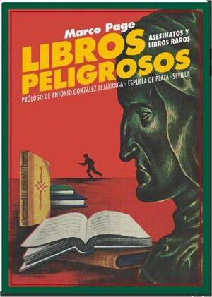 LIBROS PELIGROSOS: ASESINATOS Y LIBROS RAROS