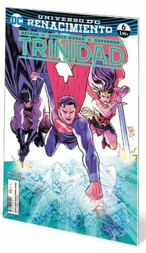 BATMAN / WONDER WOMAN / SUPERMAN: TRINIDAD. RENACIMIENTO #06