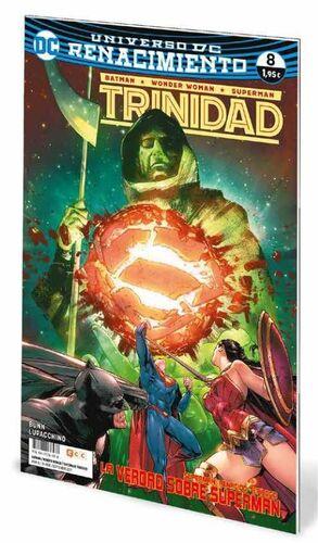 BATMAN / WONDER WOMAN / SUPERMAN: TRINIDAD. RENACIMIENTO #08