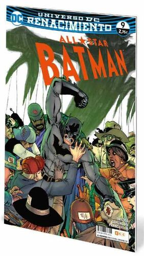 ALL-STAR BATMAN #09 UNIVERSO DC RENACIMIENTO