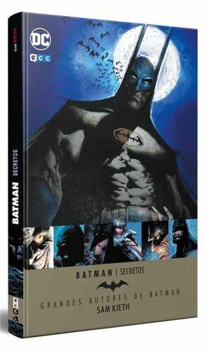 GRANDES AUTORES DE BATMAN: SAM KIETH – SECRETOS