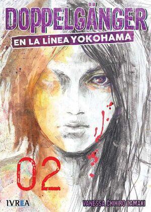 DOPPELGANGER #02 EN LA LINEA DE YOKOHAMA