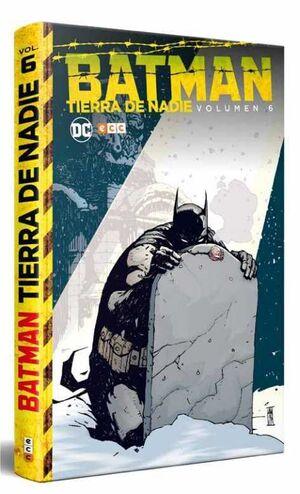 BATMAN: TIERRA DE NADIE #06