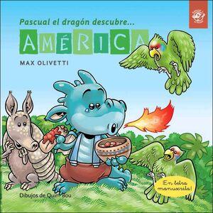 PASCUAL EL DRAGON DESCUBRE AMERICA