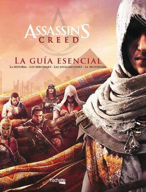 ASSASSIN´S CREED: LA GUIA ESENCIAL