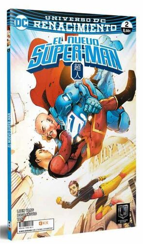 EL NUEVO SUPER-MAN. RENACIMIENTO #02