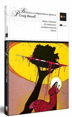 BIBLIOTECA DE ADAPTACIONES DE OPERAS DE P. CRAIG RUSSELL #03