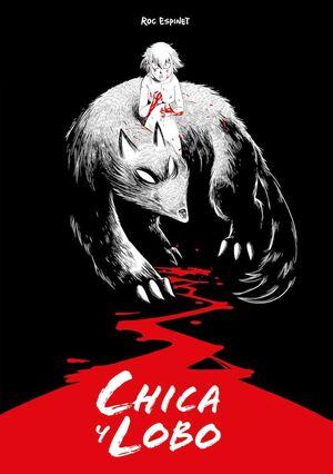 CHICA Y LOBO. EDICION ESPECIAL
