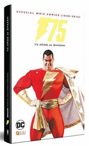 ESPECIAL WHIZ COMICS 1940-2016: 75 AÑOS DE SHAZAM