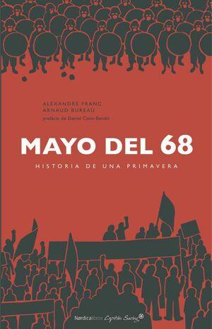 MAYO DEL 68. HISTORIA DE UNA PRIMAVERA