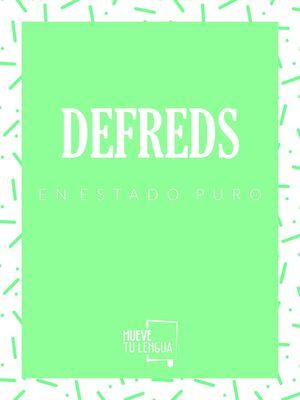 DEFREDS EN ESTADO PURO (3 VOLUMENES)