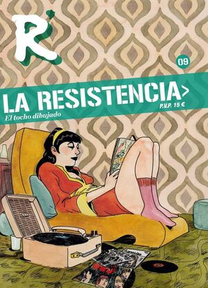 LA RESISTENCIA #09