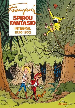 SPIROU Y FANTASIO INTEGRAL #02. 1950-1952