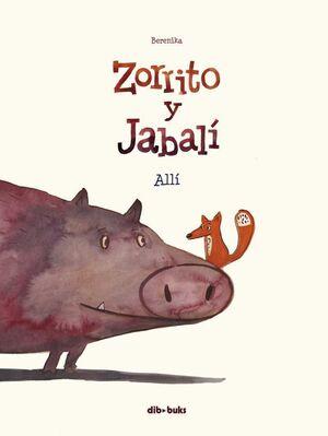 ZORRITO Y JABALI #01. ALLI